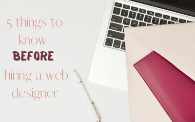 Things to know before hiring a web designer