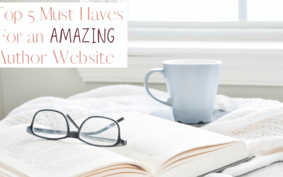 Top 5 Must Have Items on Author Websites